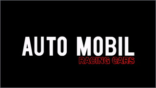 Auto Mobil Racing Cars